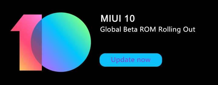 MIUI 10 Global Beta available for first 8 devices